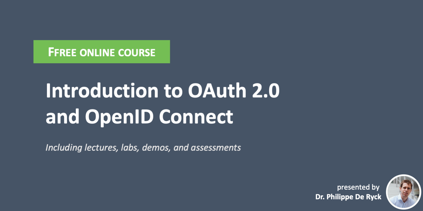 The best free online course: Introduction to OAuth 2.0 and OpenID Connect